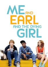 Search netflix Me and Earl and the Dying Girl