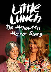 Search netflix Little Lunch: The Halloween Horror Story