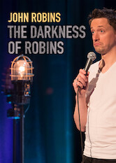 Search netflix John Robins: The Darkness of Robins