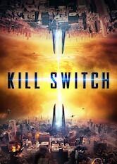 Search netflix Kill Switch