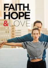 Search netflix Faith, Hope and Love