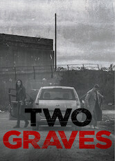 Search netflix Two Graves