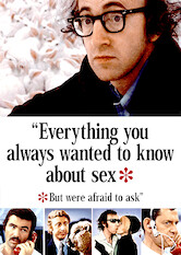 Search netflix Everything You Always Wanted to Know About Sex But Were Afraid to Ask