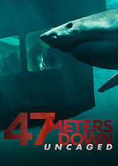 Search netflix 47 Meters Down: Uncaged
