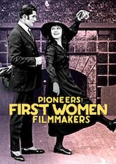 Search netflix Pioneers: First Women Filmmakers*