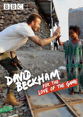 Search netflix David Beckham: For the Love of the Game