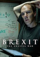 Search netflix Brexit: The Uncivil War