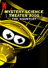 Search netflix Mystery Science Theater 3000: The Return
