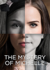 Search netflix The Mystery of Michelle